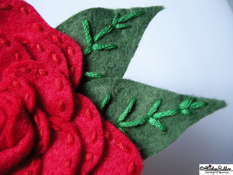 Embroidered Felt Rose Flower - Hand Stitched Embroidered Leaves - 27 Before 27 - Roses are Red at www.elistonbutton.com - Eliston Button - That Crafty Kid – Art, Design, Craft & Adventure.