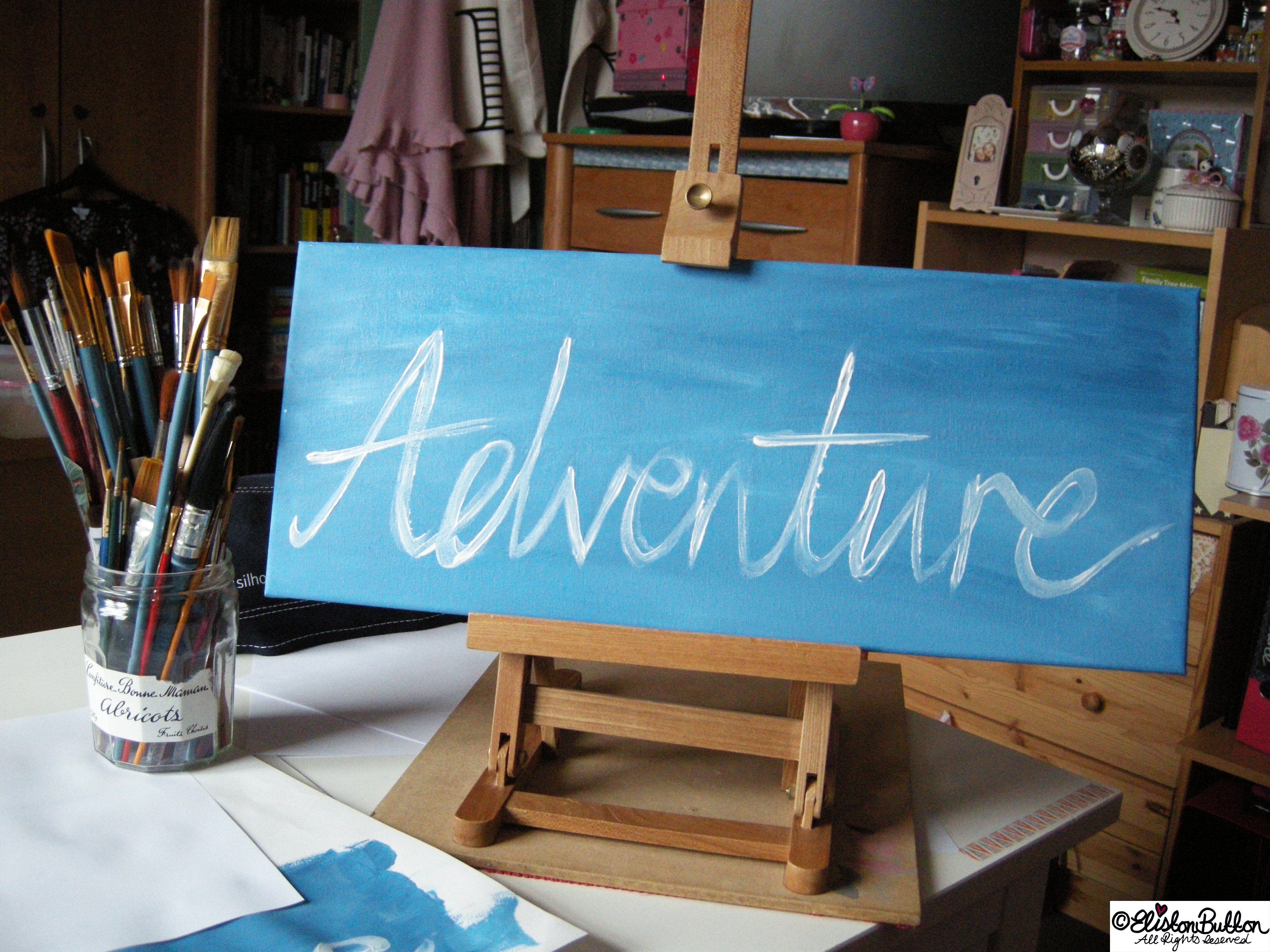Adventure Hand Lettered Painted Canvas on a Table Easel - Always Adventure at www.elistonbutton.com - Eliston Button - That Crafty Kid – Art, Design, Craft & Adventure.