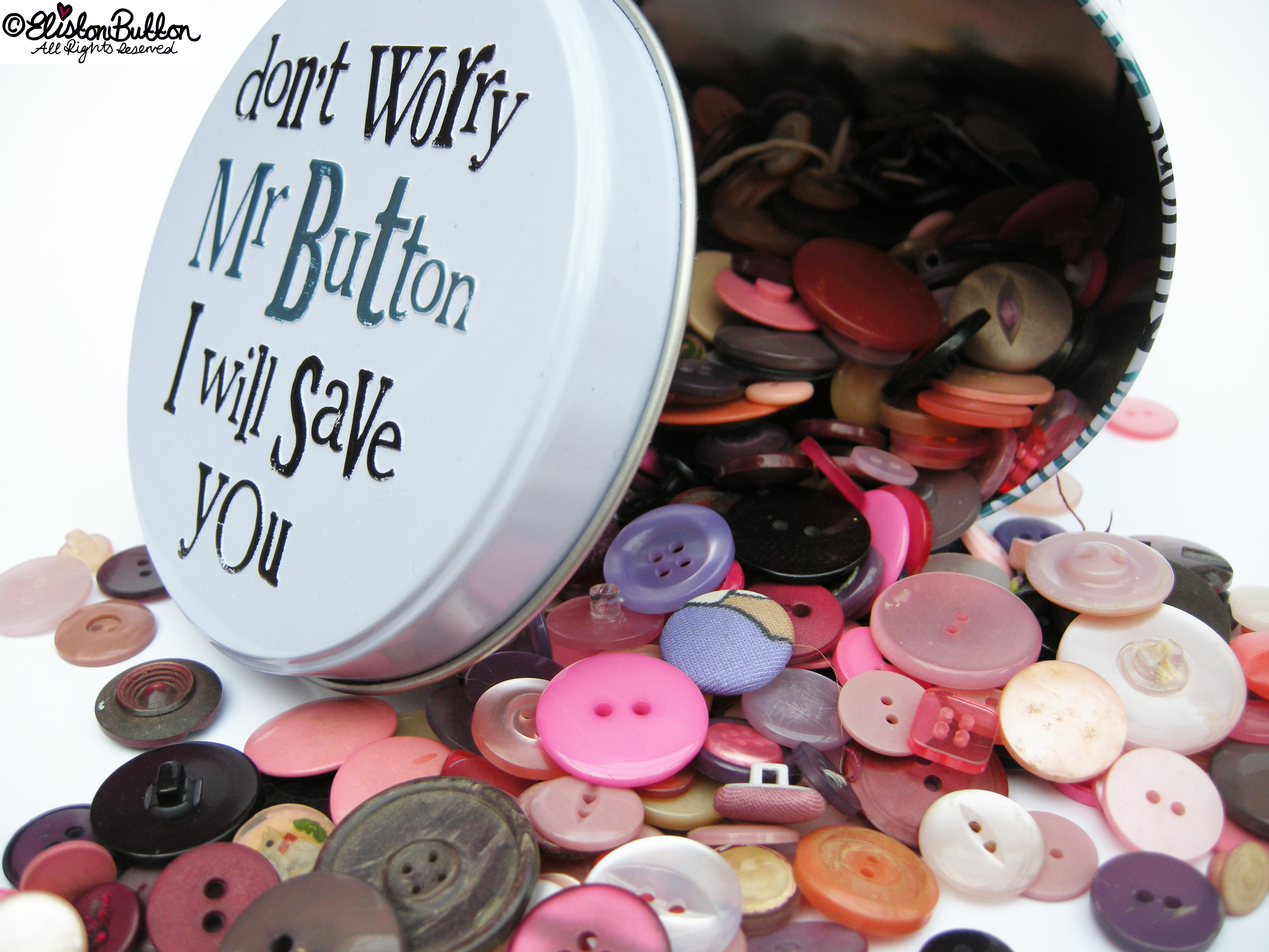 Don't Worry Mr Button I Will Save You Button Tin by The Bright Side - Button Goodness - Don't Worry Mr Button I Will Save You at www.elistonbutton.com - Eliston Button - That Crafty Kid – Art, Design, Craft & Adventure.