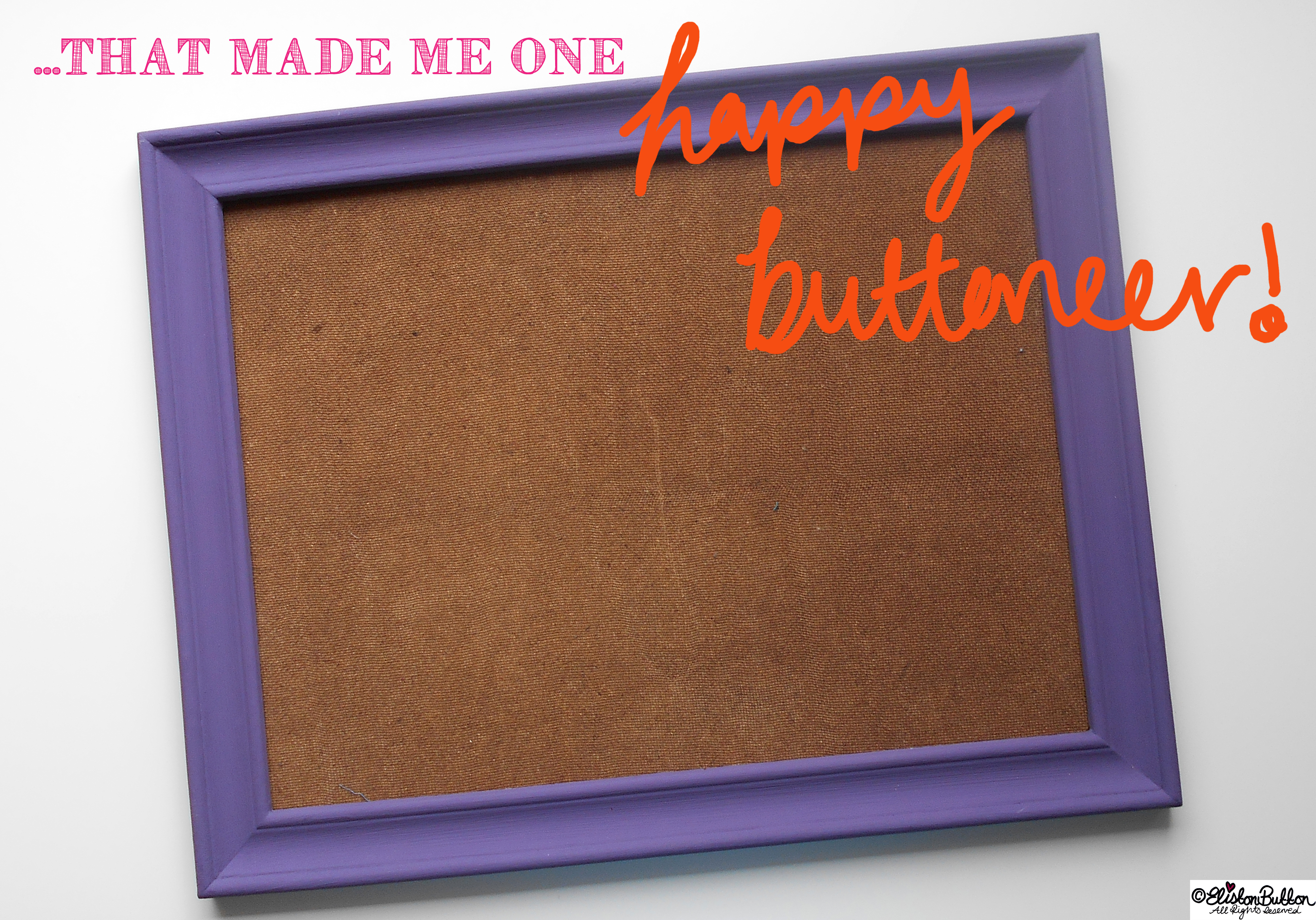 Happy Buttoneer Purple Painted Frame - Tutorial Tuesday - Tote Bag Wall Art at www.elistonbutton.com - Eliston Button - That Crafty Kid – Art, Design, Craft & Adventure.