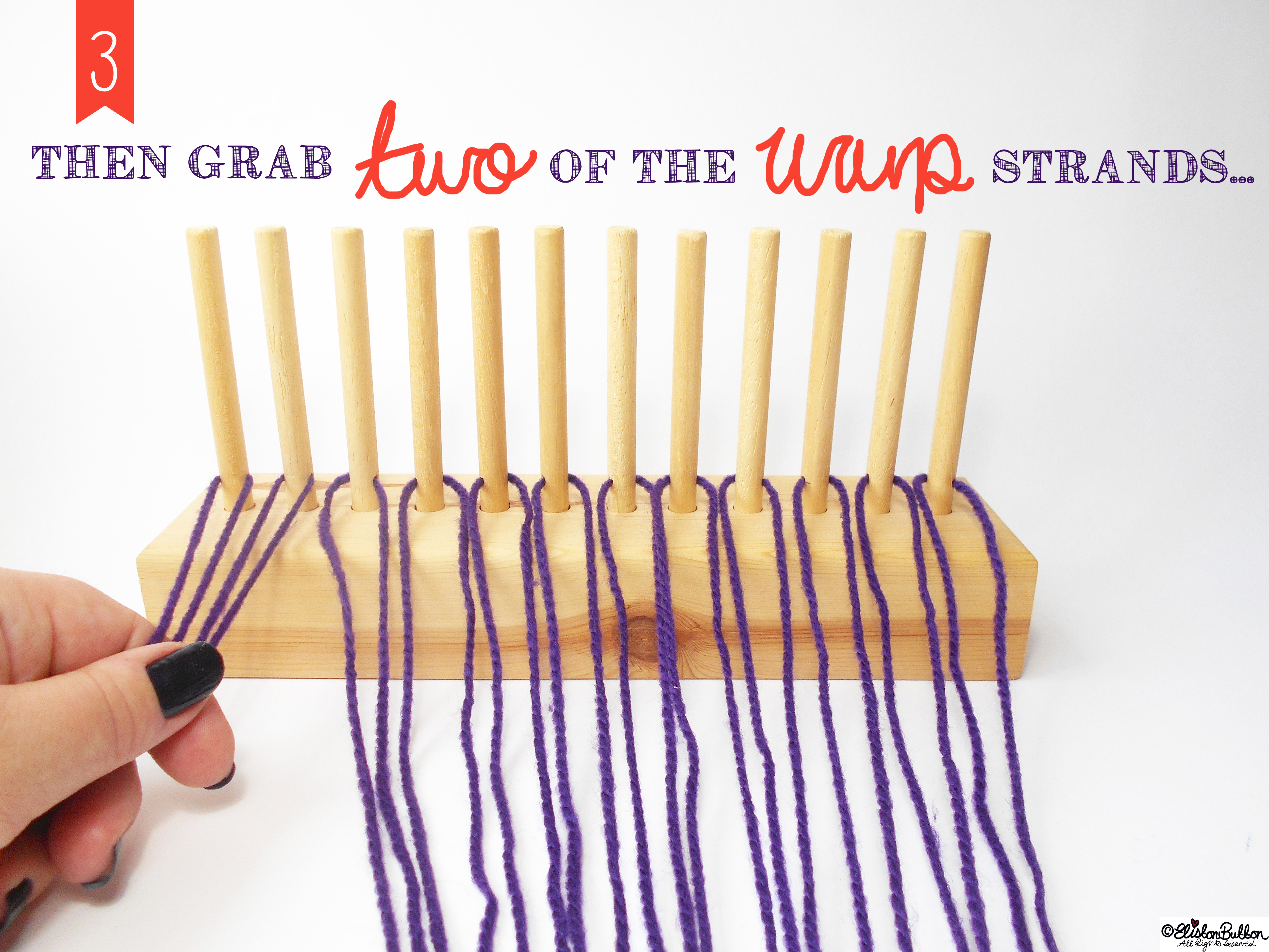 Grab Two Strands of the Wool. - Tutorial Tuesday - Peg Loom Weaving - Part One at www.elistonbutton.com - Eliston Button - That Crafty Kid – Art, Design, Craft & Adventure.