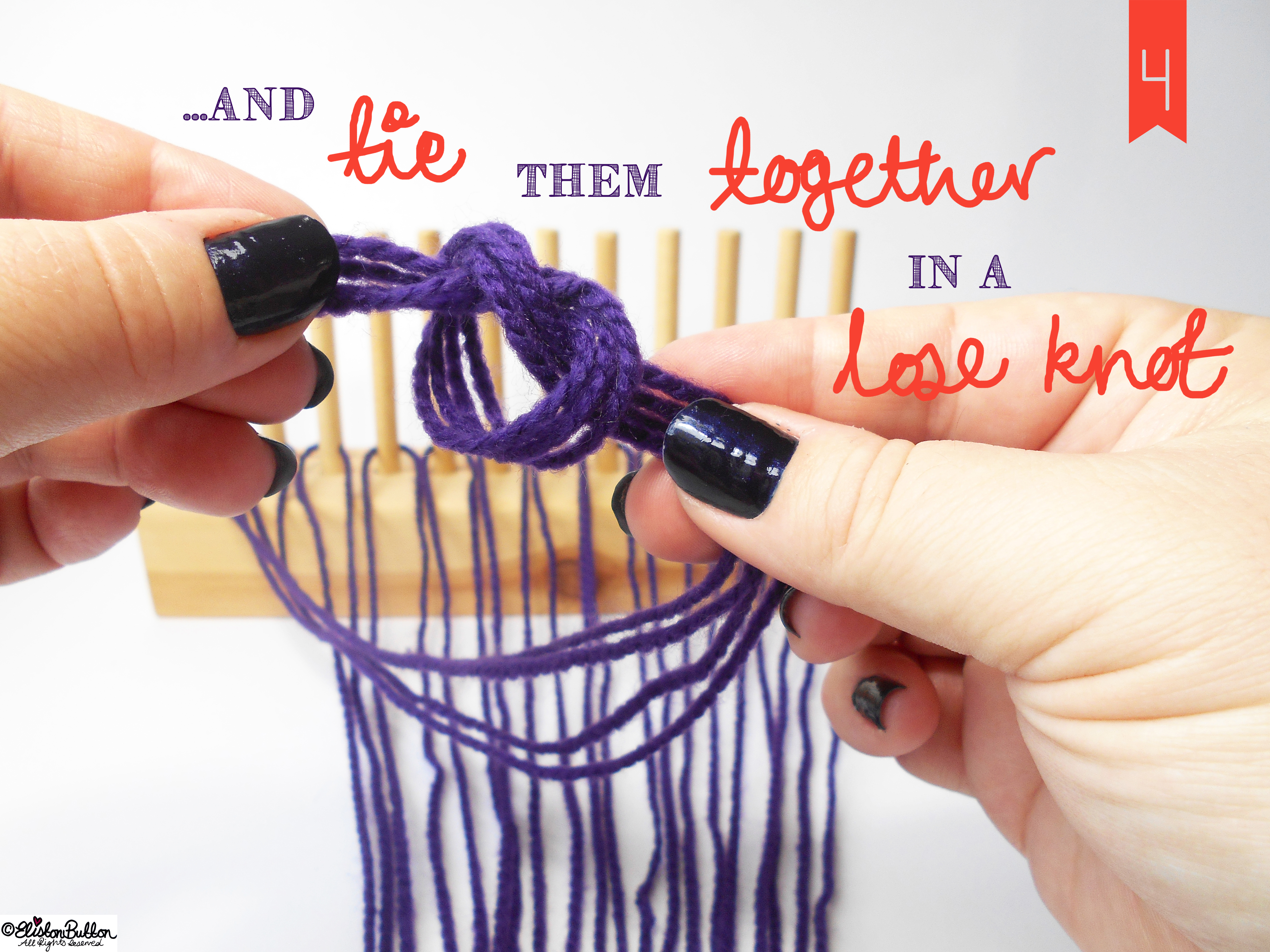 Knot the Wool Ends. - Tutorial Tuesday - Peg Loom Weaving - Part One at www.elistonbutton.com - Eliston Button - That Crafty Kid – Art, Design, Craft & Adventure.