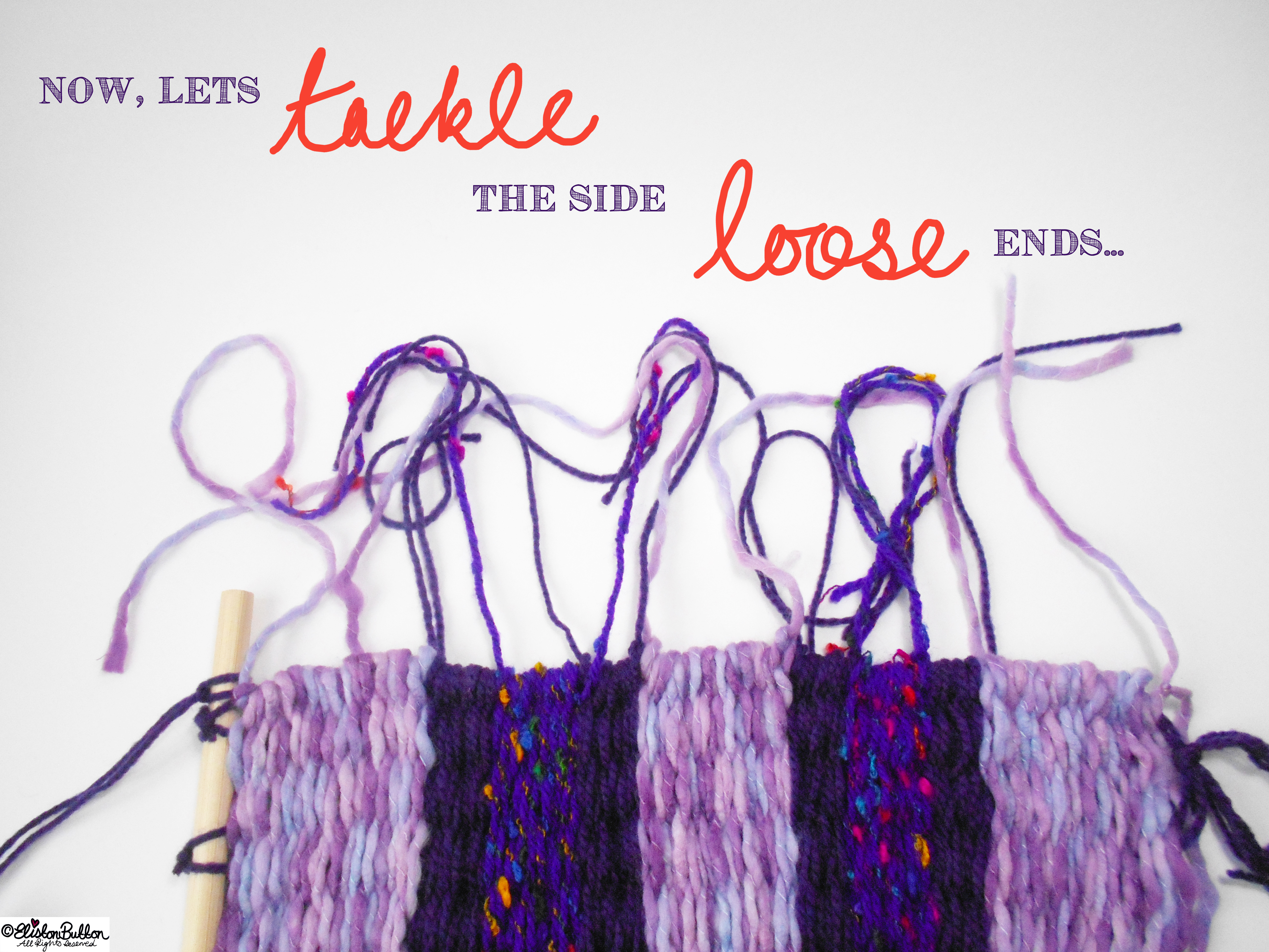 Lets Tackle the Side Loose Ends. - Tutorial Tuesday - Peg Loom Weaving - Part Two at www.elistonbutton.com - Eliston Button - That Crafty Kid – Art, Design, Craft & Adventure.