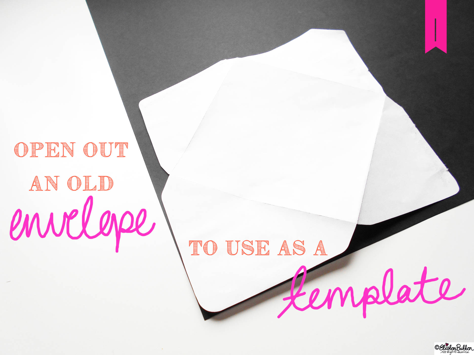 03. Open Out An Envelope as a Template. - Tutorial Tuesday - Handmade Fancy Envelopes at www.elistonbutton.com - Eliston Button - That Crafty Kid – Art, Design, Craft & Adventure.