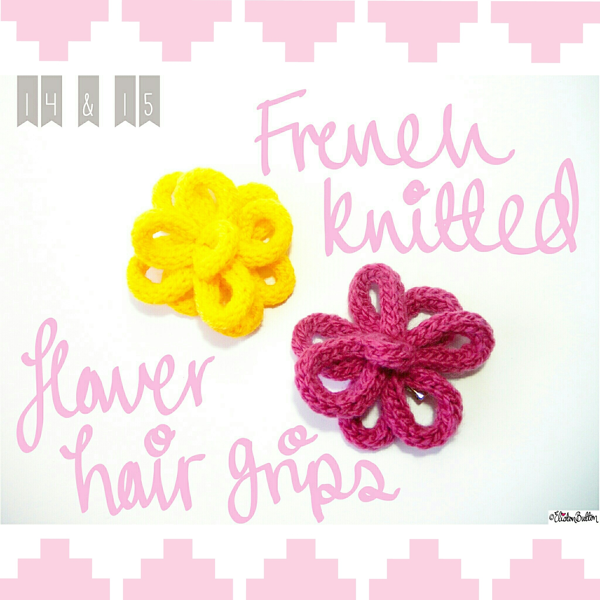 French Knitted Flower Hair Grips - Create 28 - I Did It! (a.k.a. My Therapy Session) at www.elistonbutton.com - Eliston Button - That Crafty Kid – Art, Design, Craft & Adventure.