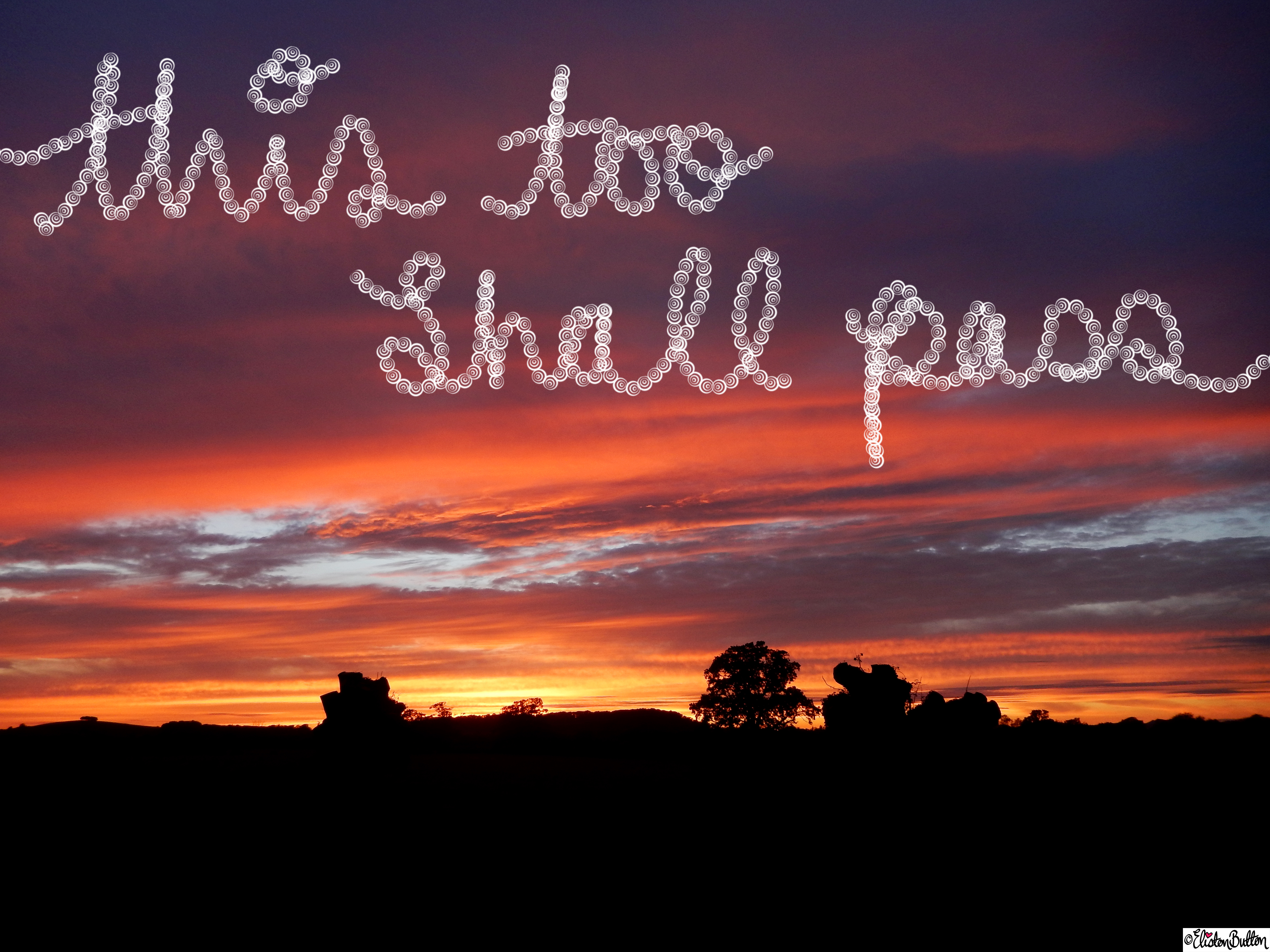 This Too Shall Pass Quote Sunset Photograph - It's Not You...It's Me (and why this isn't a break-up) at www.elistonbutton.com - Eliston Button - That Crafty Kid – Art, Design, Craft & Adventure.