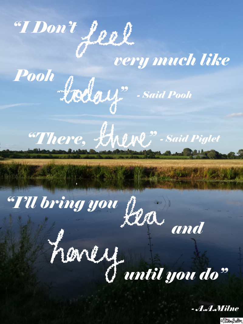 Don't Feel Very Much Like Pooh Winnie the Pooh Quote - Around Here...September 2015 at www.elistonbutton.com - Eliston Button - That Crafty Kid – Art, Design, Craft & Adventure.