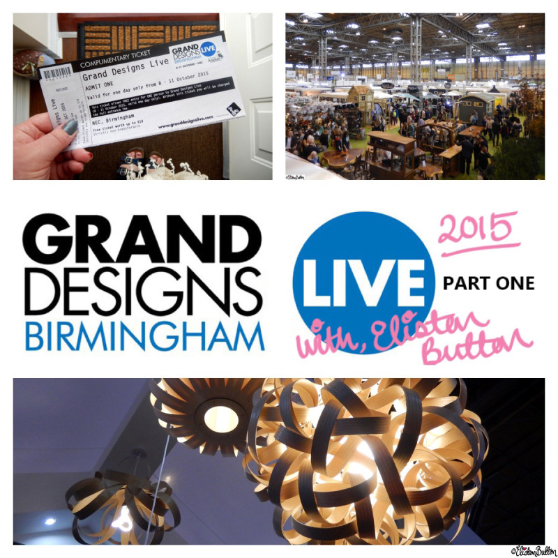 Grand Designs Live 2015 - Part One with Eliston Button - Around Here...October 2015 at www.elistonbutton.com - Eliston Button - That Crafty Kid – Art, Design, Craft & Adventure.