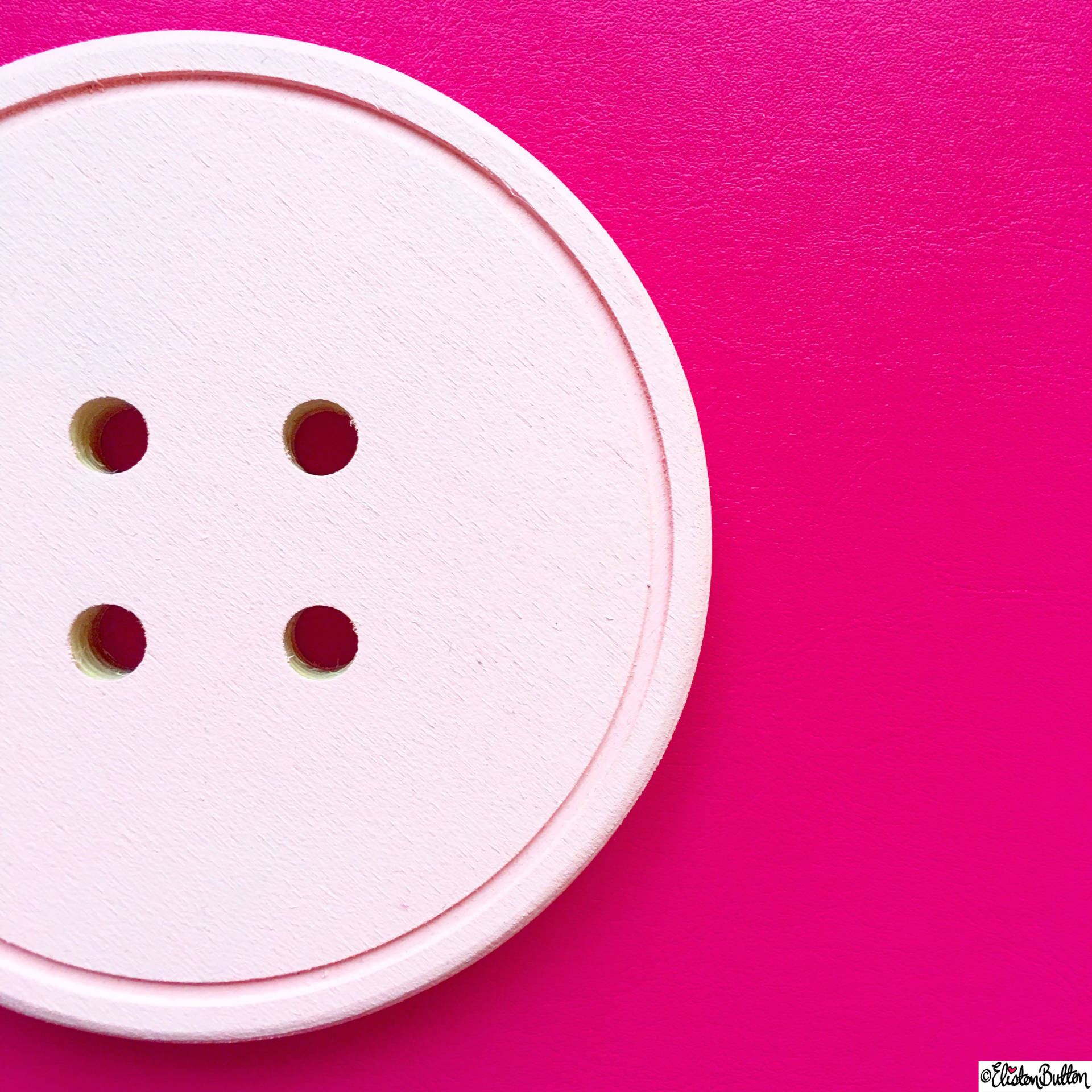Day 12 - Hole - Giant Pink Wooden Button - Photo-a-Day – April 2016 at www.elistonbutton.com - Eliston Button - That Crafty Kid – Art, Design, Craft & Adventure.