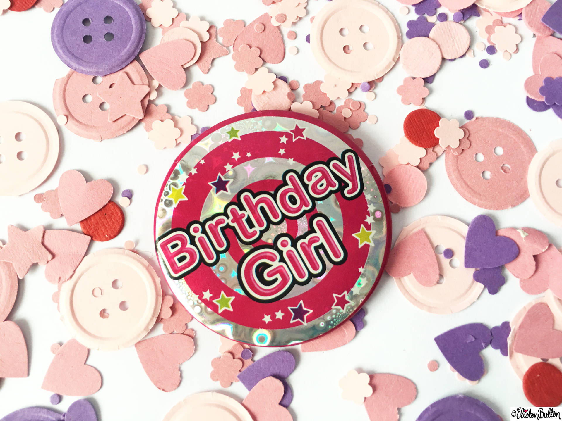 Birthday Girl Badge and Button Confetti - Birthday Adventures at www.elistonbutton.com - Eliston Button - That Crafty Kid – Art, Design, Craft & Adventure.