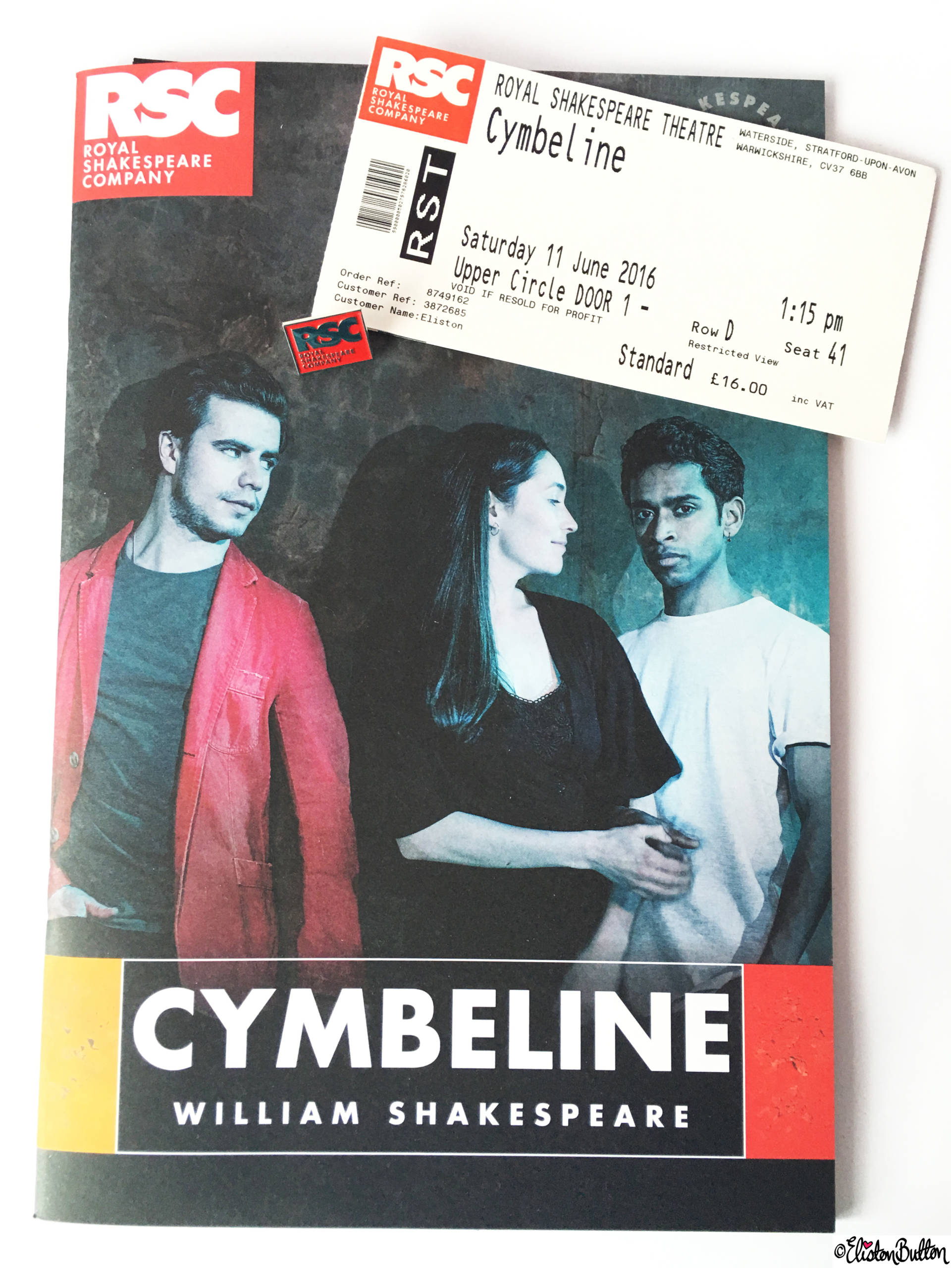 Cymbeline by William Shakespeare Program Playbill, Enamel Pin Bage and Theatre Ticket from the Royal Shakespeare Theatre, Stratford-upon-Avon - Birthday Adventures at www.elistonbutton.com - Eliston Button - That Crafty Kid – Art, Design, Craft & Adventure.