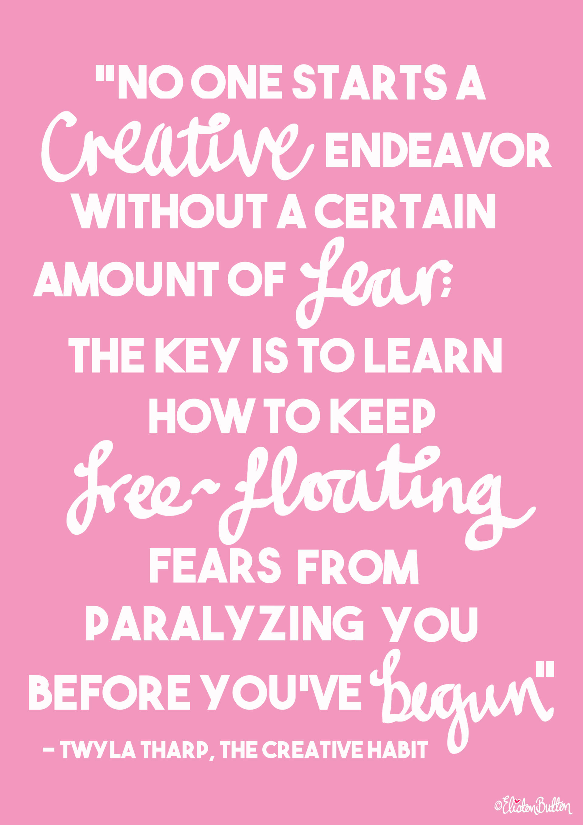 Fear in Creative Endeavors - Twyla Tharp Quote and Hand Lettering by Eliston Button - Create 30 – Let's Do This! at www.elistonbutton.com - Eliston Button - That Crafty Kid – Art, Design, Craft & Adventure.