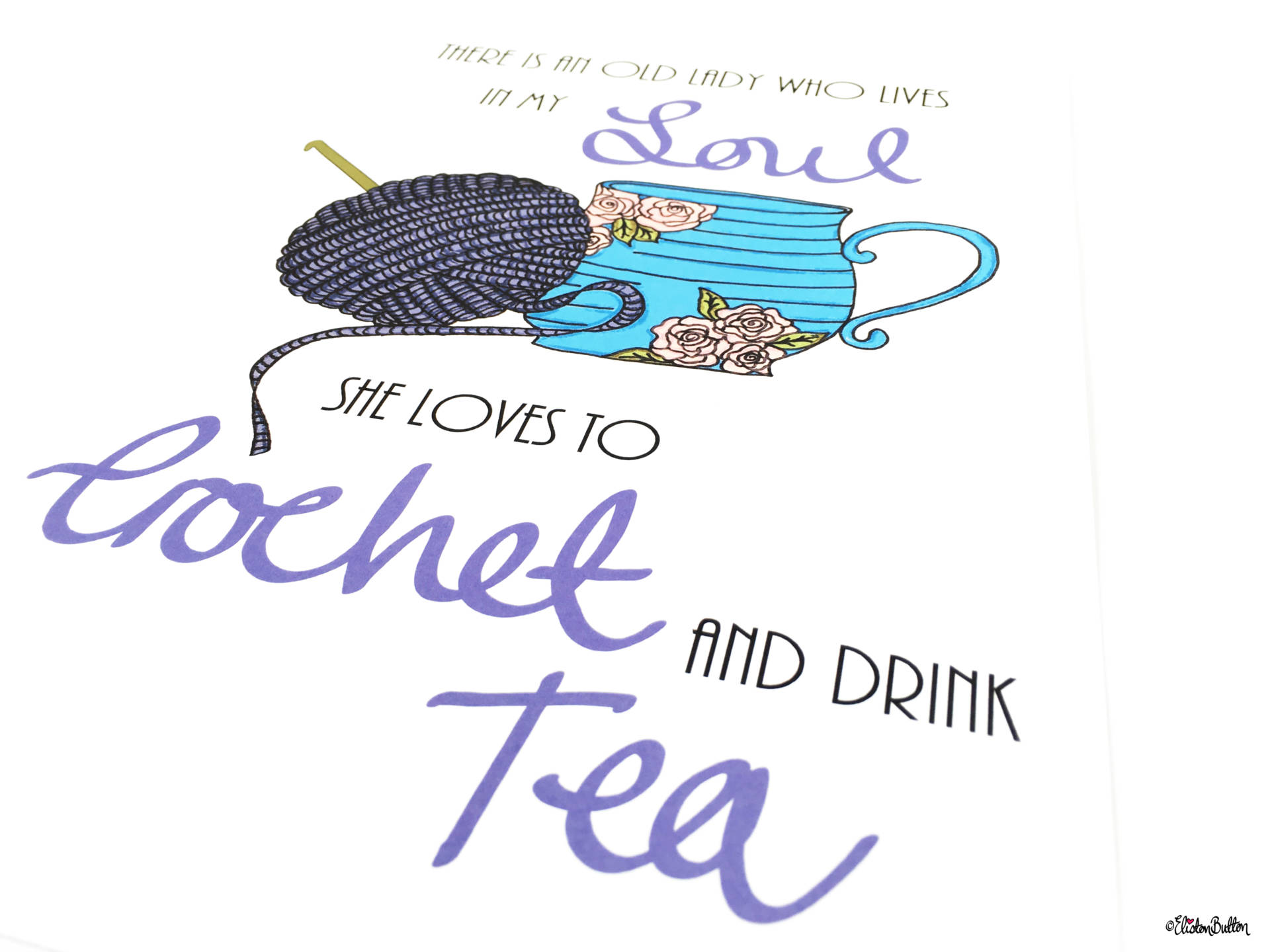 Crochet and Drink Tea Wall Art Print by Eliston Button Close Up - Create 30 – No. 3 & 4 – Crochet Illustrated Quote Prints at www.elistonbutton.com - Eliston Button - That Crafty Kid – Art, Design, Craft & Adventure.