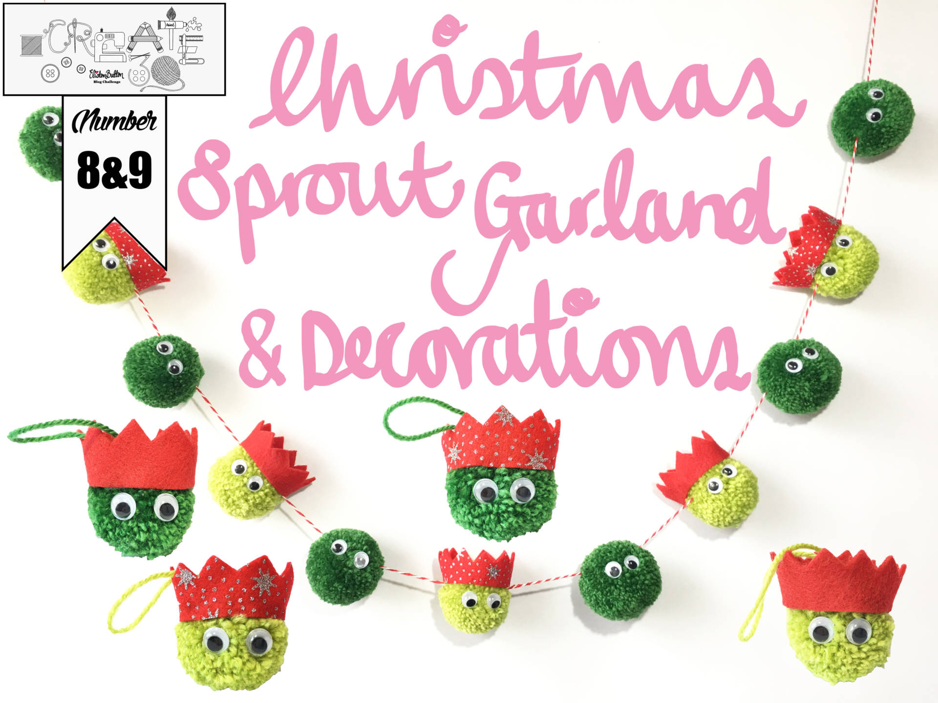 Christmas Sprout Garland and Decorations - Create 30 - No. 8 & 9 - Christmas Sprout Garland and Decorations at www.elistonbutton.com - Eliston Button - That Crafty Kid – Art, Design, Craft & Adventure.