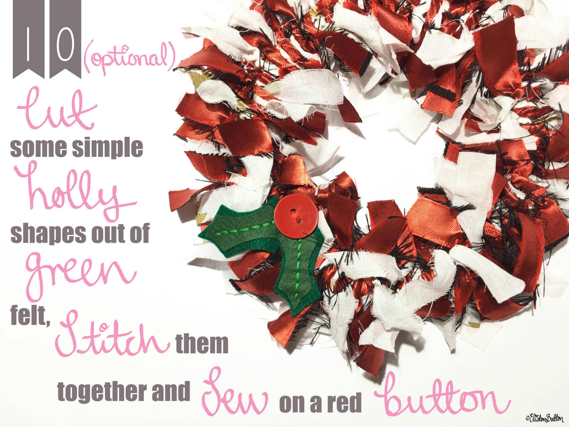 Optional Holly and Berry Embellishment - Tutorial Tuesday - Fabric Scrap Christmas Wreath at www.elistonbutton.com - Eliston Button - That Crafty Kid – Art, Design, Craft & Adventure.