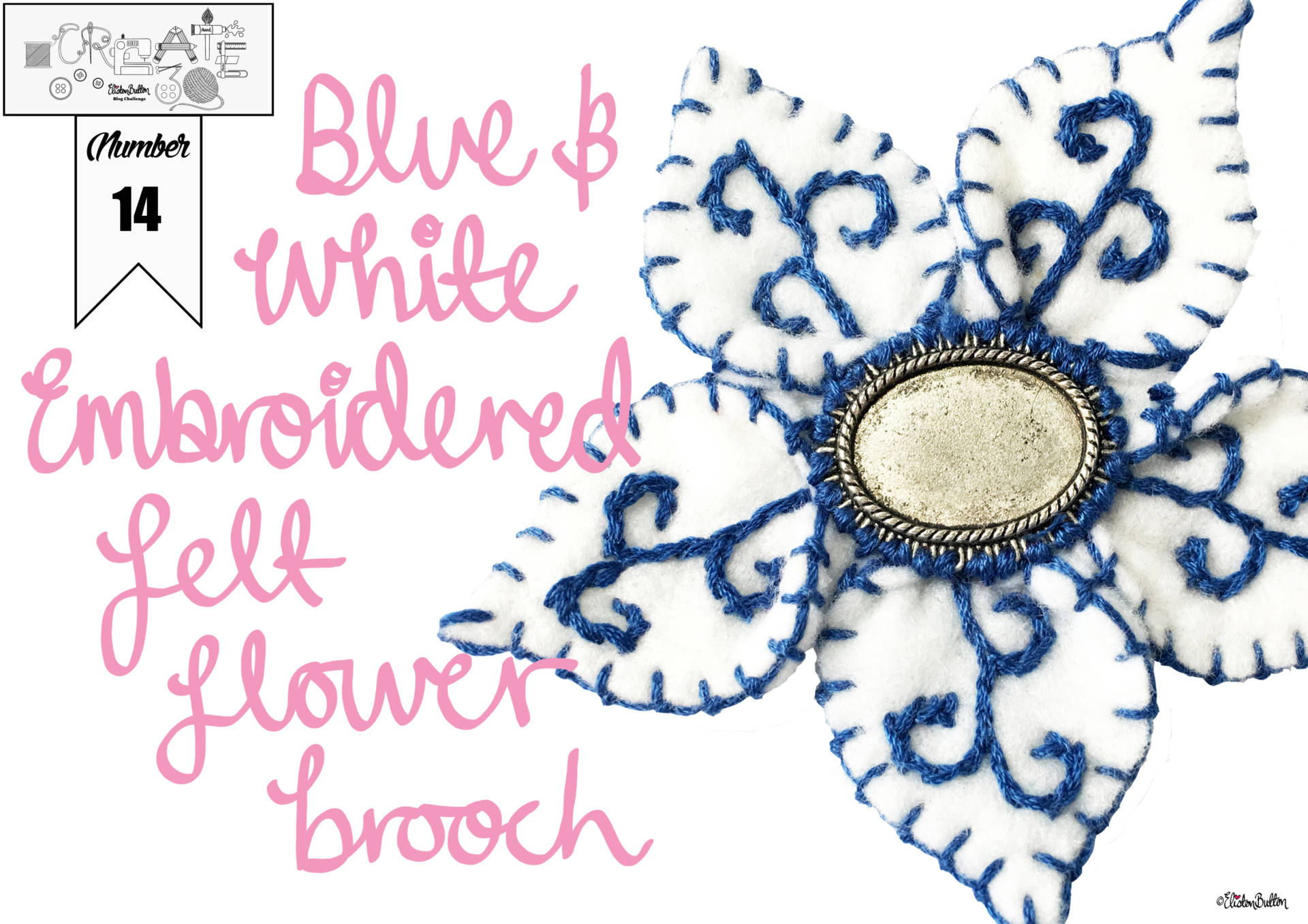 Create 30 - No. 14 - Blue and White Embroidered Felt FLower Brooch by Eliston Button Title Banner - Create 30 - No. 14 - Blue and White Embroidered Felt Flower Brooch at www.elistonbutton.com - Eliston Button - That Crafty Kid – Art, Design, Craft & Adventure.