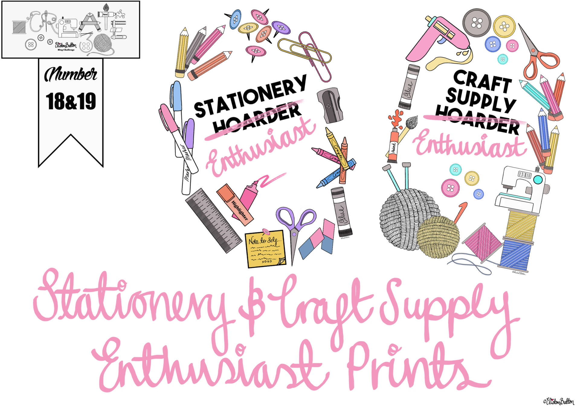 Create 30 - No. 18& 19 - Craft Supply and Stationery Enthusiast Prints by Eliston Button - Create 30 - No. 18 & 19 - Stationery and Craft Supply Enthusiast Prints at www.elistonbutton.com - Eliston Button - That Crafty Kid – Art, Design, Craft & Adventure.