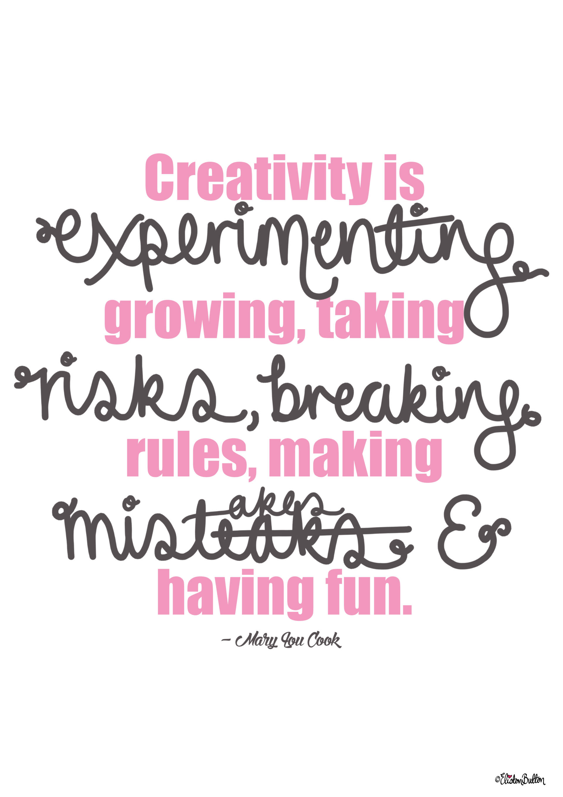 Making Mistakes and Having Fun - Mary Lou Cook Quote - Type and Hand Lettering by Eliston Button - Why It's Okay To Make Mistakes (and a Life Update) at www.elistonbutton.com - Eliston Button - That Crafty Kid – Art, Design, Craft & Adventure.