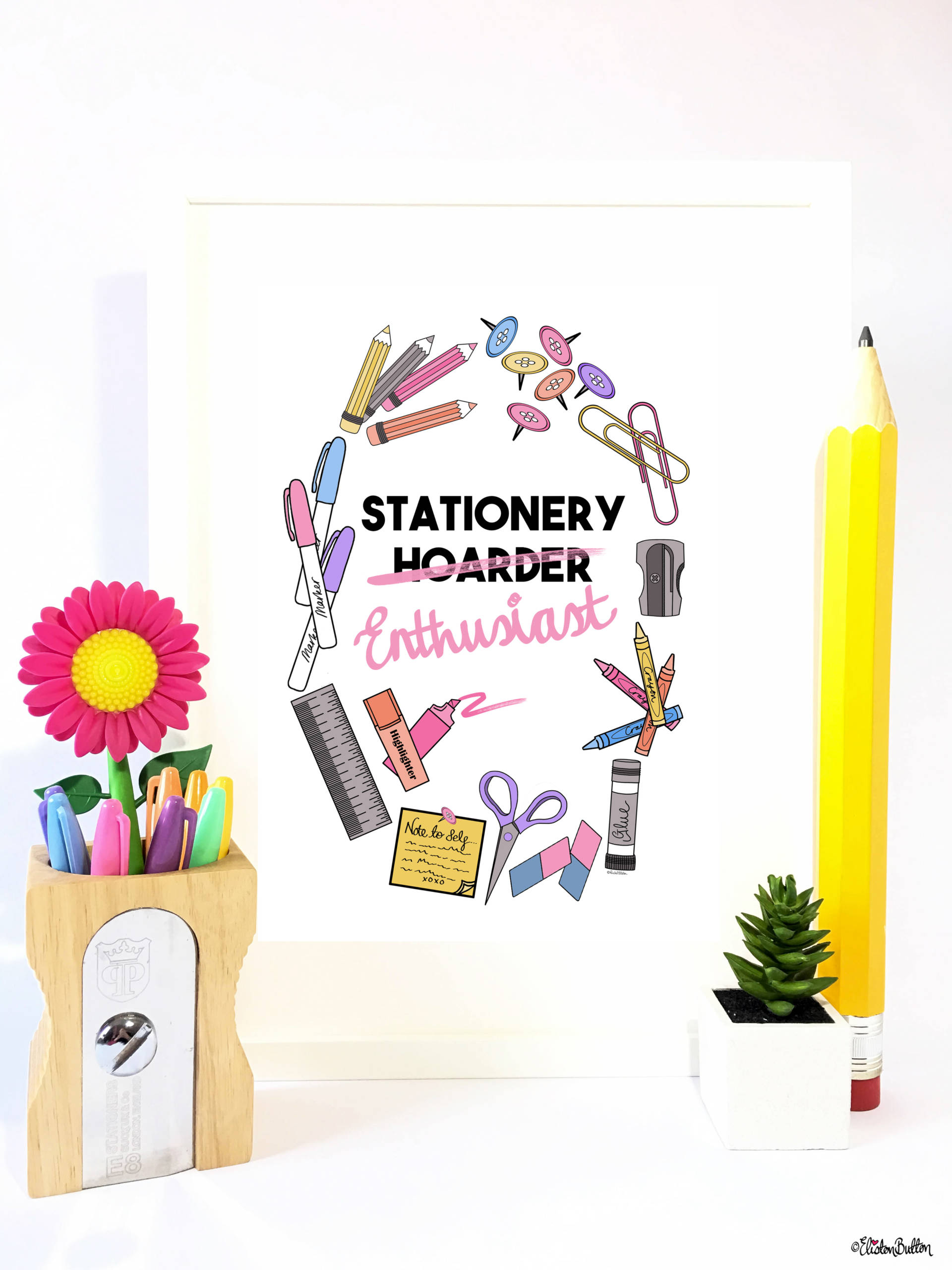 Stationery Enthusiast Print by Eliston Button in Frame with Giant Pencil and Sharpener - Create 30 - No. 18 & 19 - Stationery and Craft Supply Enthusiast Prints at www.elistonbutton.com - Eliston Button - That Crafty Kid – Art, Design, Craft & Adventure.