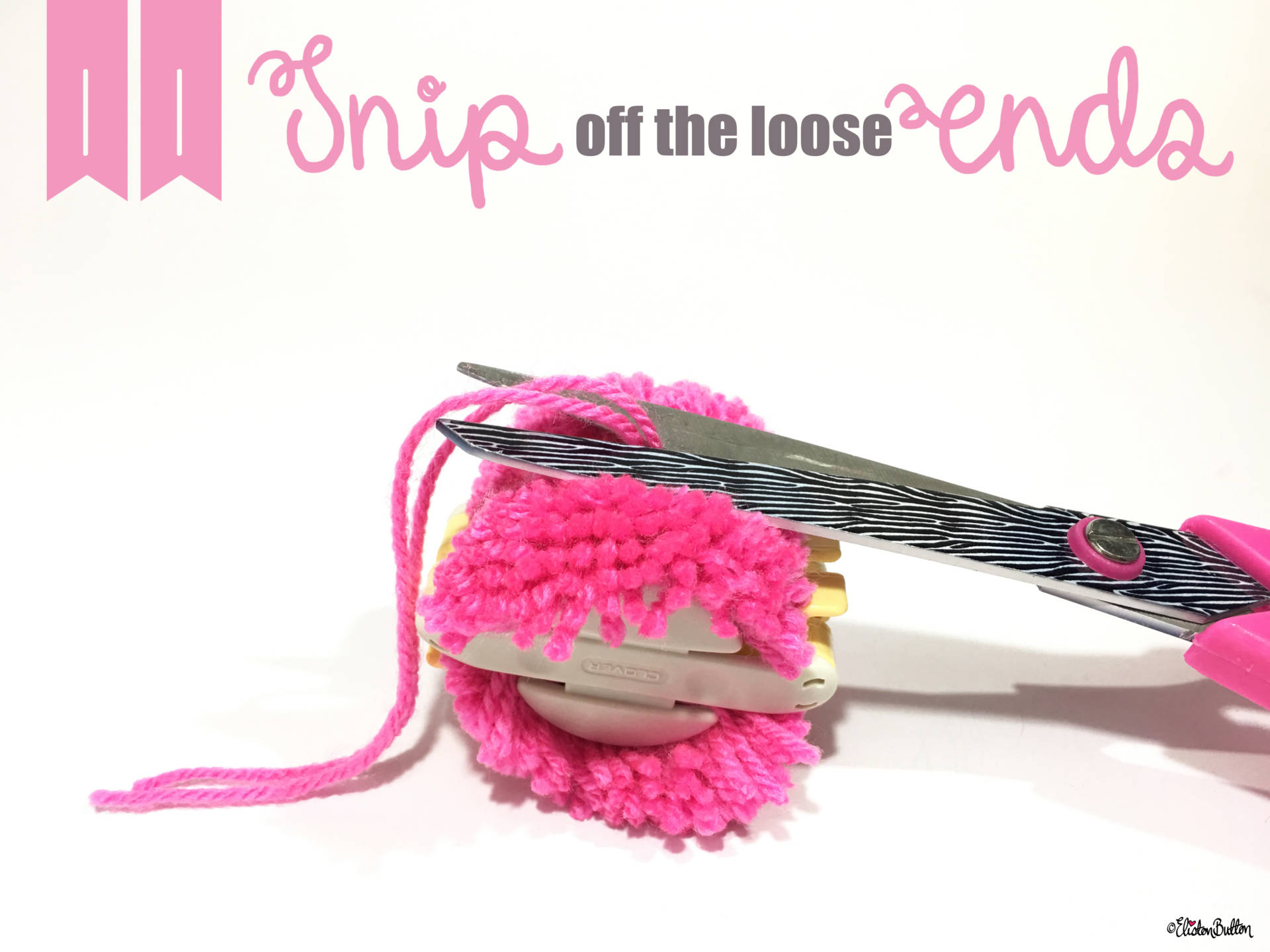 11. Snip Off the Loose Ends. -Tutorial Tuesday - Clover Pom Pom Maker at www.elistonbutton.com - Eliston Button - That Crafty Kid – Art, Design, Craft & Adventure.