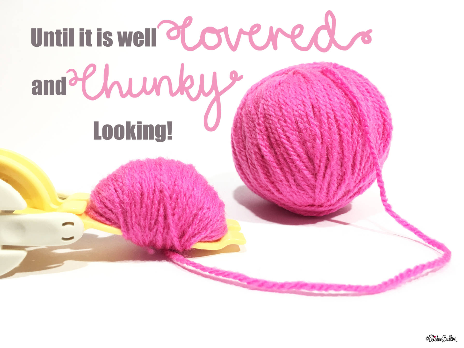 3b. Until it is Well Covered and Lovely and Chunky Looking! - Tutorial Tuesday - Clover Pom Pom Maker at www.elistonbutton.com - Eliston Button - That Crafty Kid – Art, Design, Craft & Adventure.