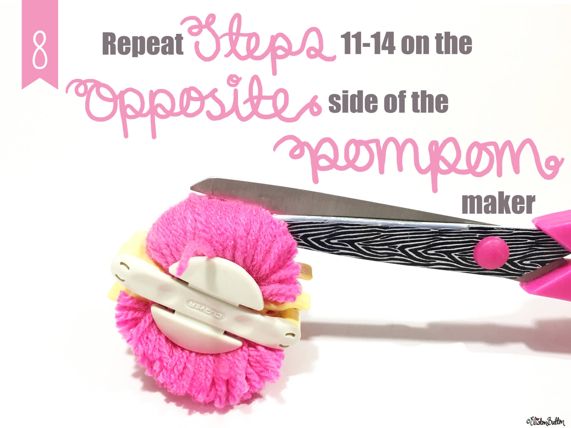 8. Repeat Steps 11-14 on the Opposite Side of the Pom Pom Maker - Tutorial Tuesday - Clover Pom Pom Maker at www.elistonbutton.com - Eliston Button - That Crafty Kid – Art, Design, Craft & Adventure.