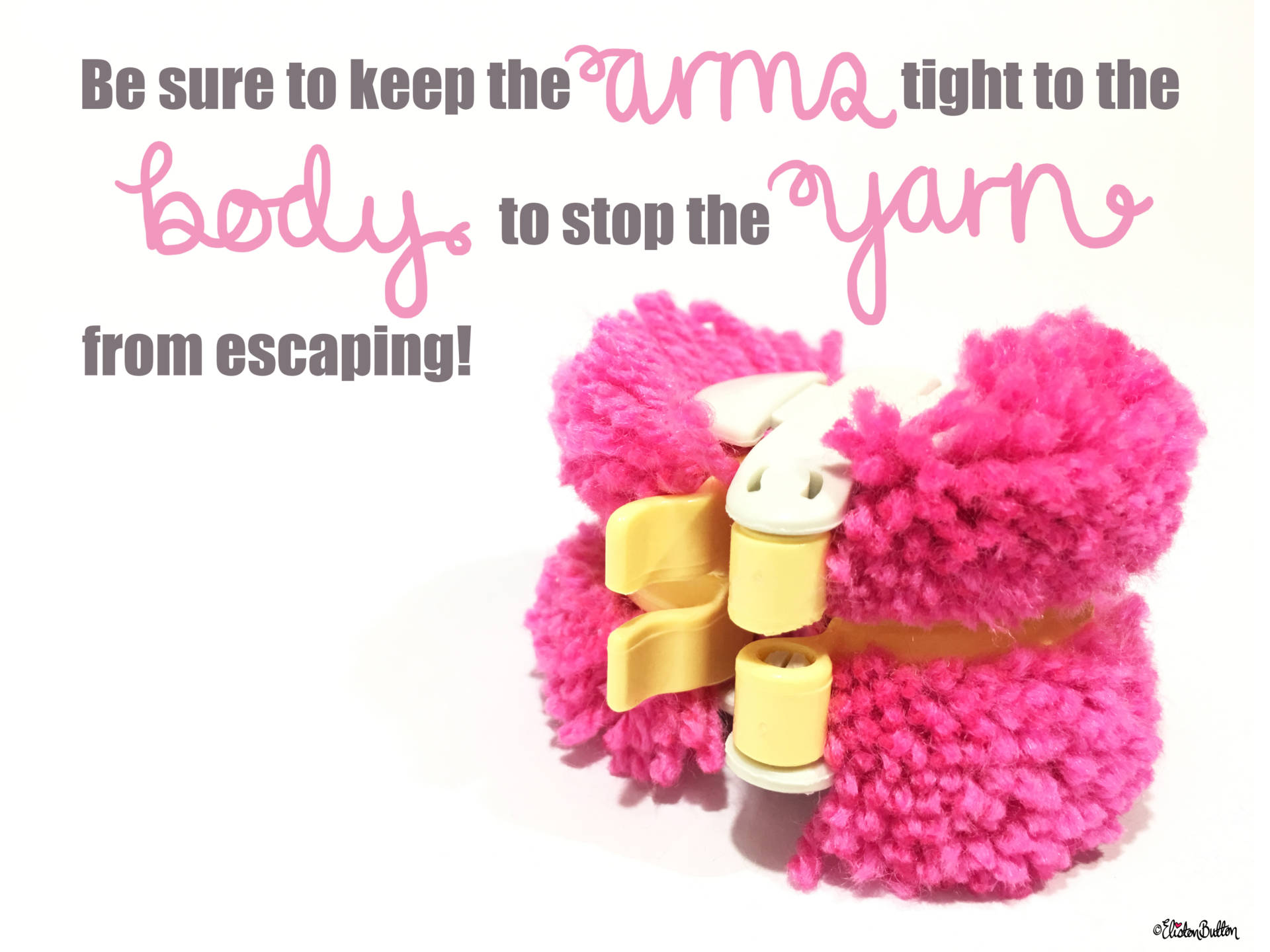 8a. Be Sure to Keep the Arms Tight Closed to the Body to Stop the Yarn Escaping! - Tutorial Tuesday - Clover Pom Pom Maker at www.elistonbutton.com - Eliston Button - That Crafty Kid – Art, Design, Craft & Adventure.