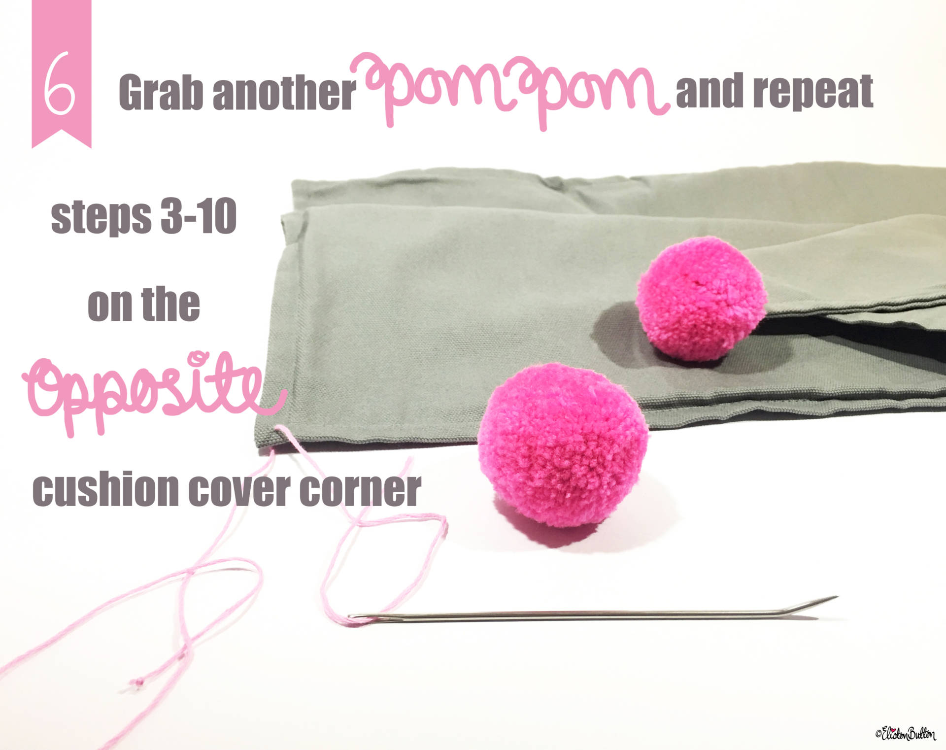 11. Grab Another Pom Pom and Repeat Steps 3-10 on to the Opposite Cushion Cover Corner - Tutorial Tuesday – Pom Pom Cushion Cover at www.elistonbutton.com - Eliston Button - That Crafty Kid – Art, Design, Craft & Adventure.