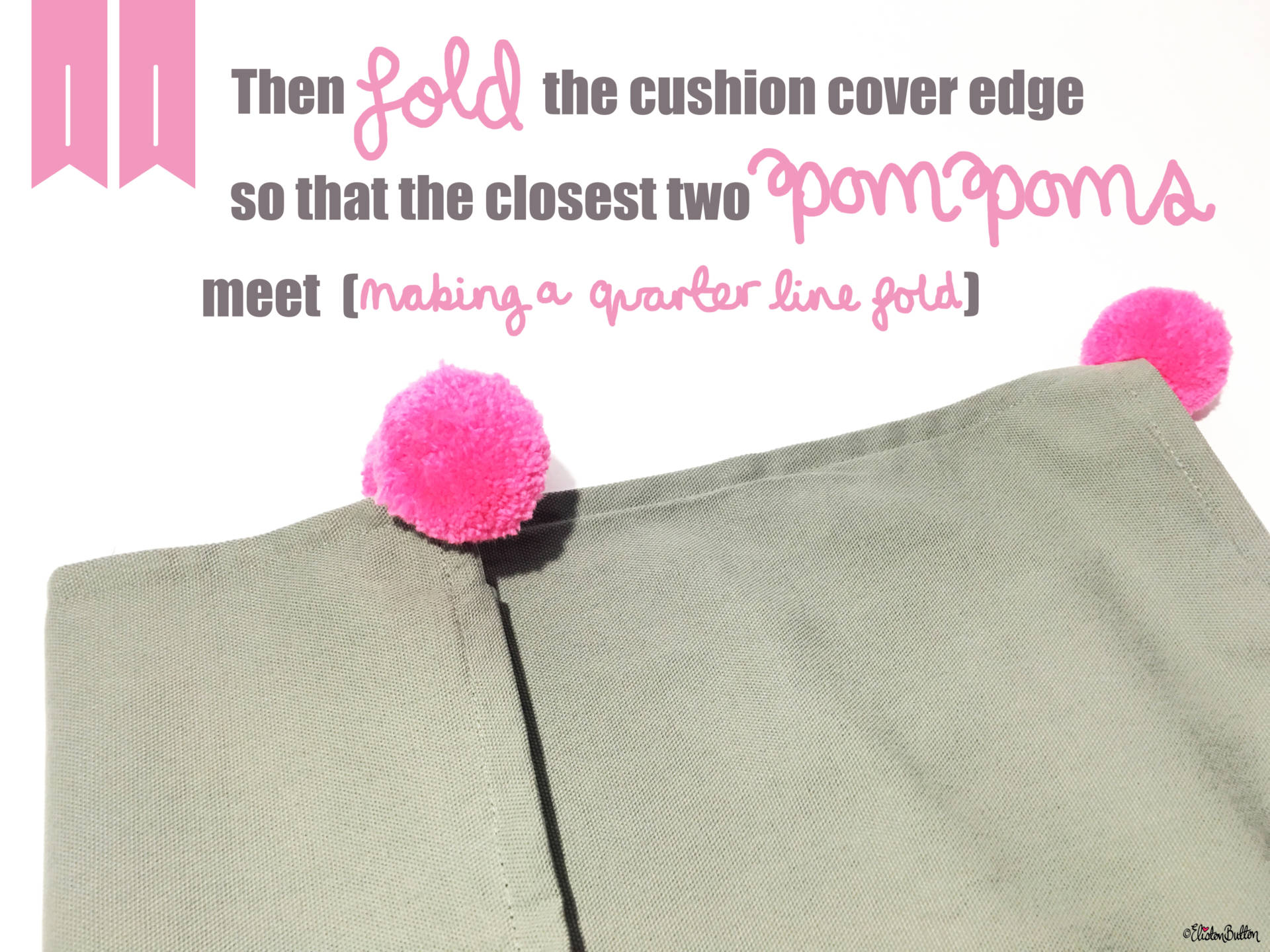 17. Fold the Cushion Cover Edge so that the Closest Two Pom Poms Meet (Making a Quarter Line Fold) - Tutorial Tuesday – Pom Pom Cushion Cover at www.elistonbutton.com - Eliston Button - That Crafty Kid – Art, Design, Craft & Adventure.