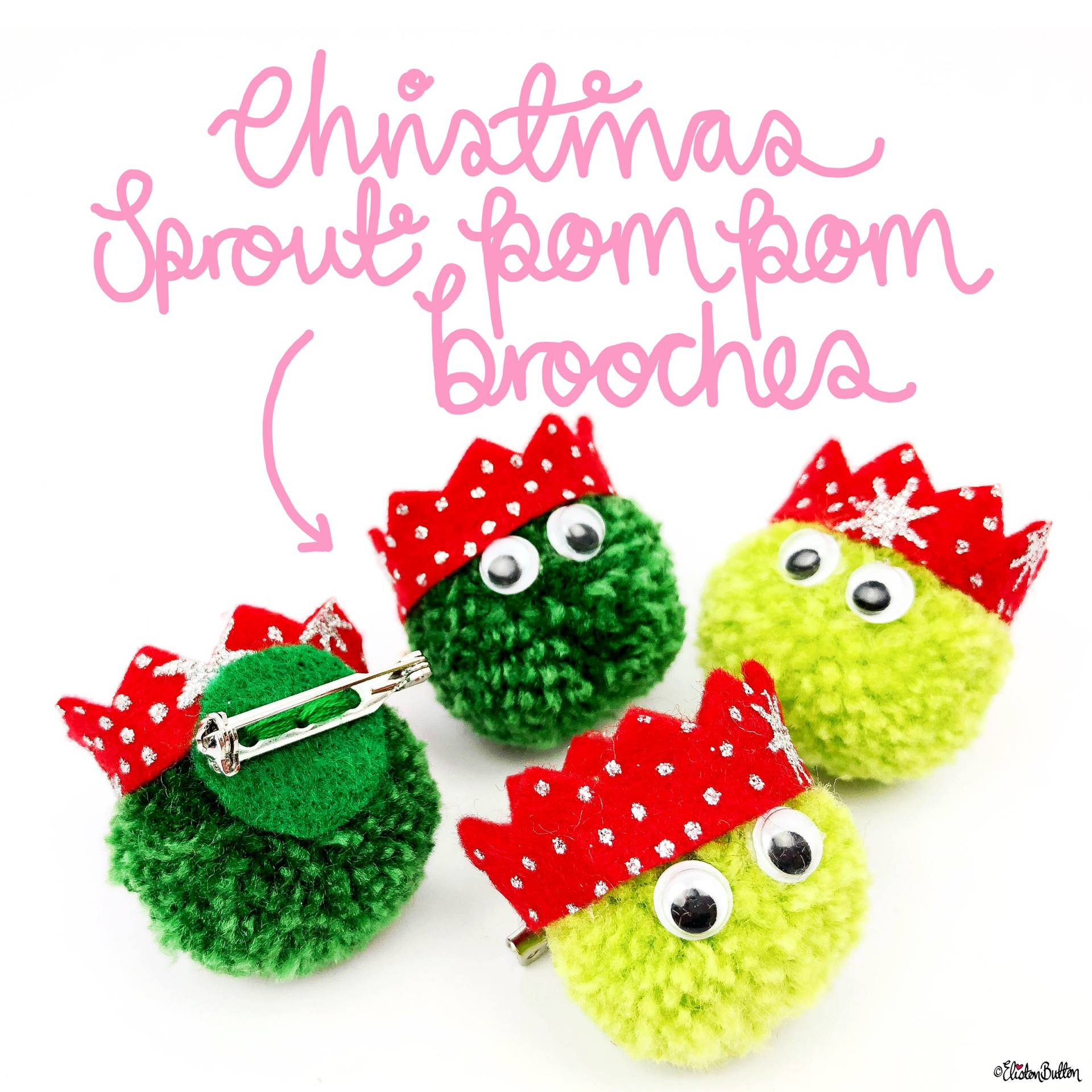 Christmas Sprout Pom Pom Brooches by Eliston Button - For the Love of…Christmas at www.elistonbutton.com - Eliston Button - That Crafty Kid – Art, Design, Craft & Adventure.