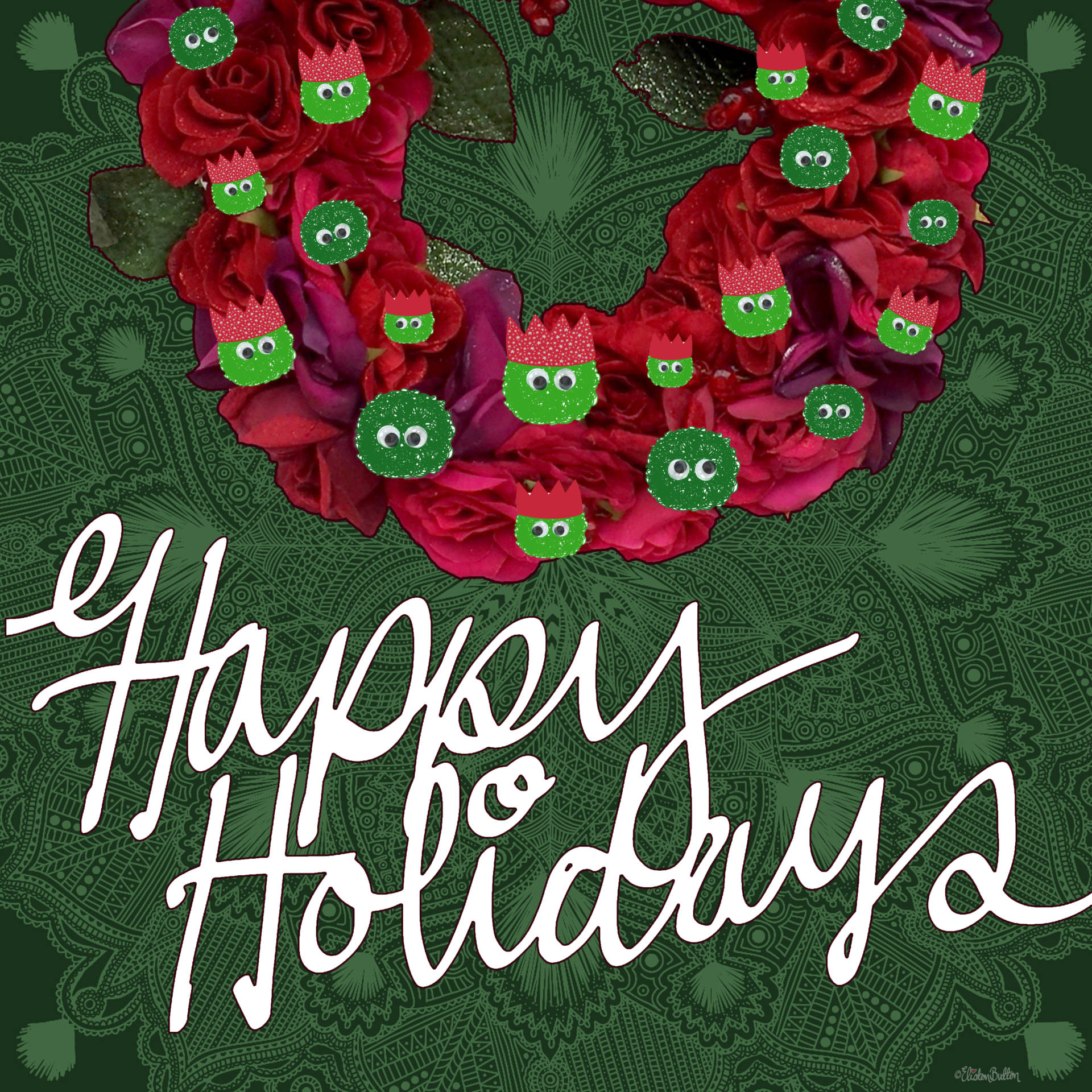 Happy Holidays Sprout Wreath by Eliston Button - Moments of Magic at www.elistonbutton.com - Eliston Button - A Treasure Trove of Creativity, Colour and Adventure.