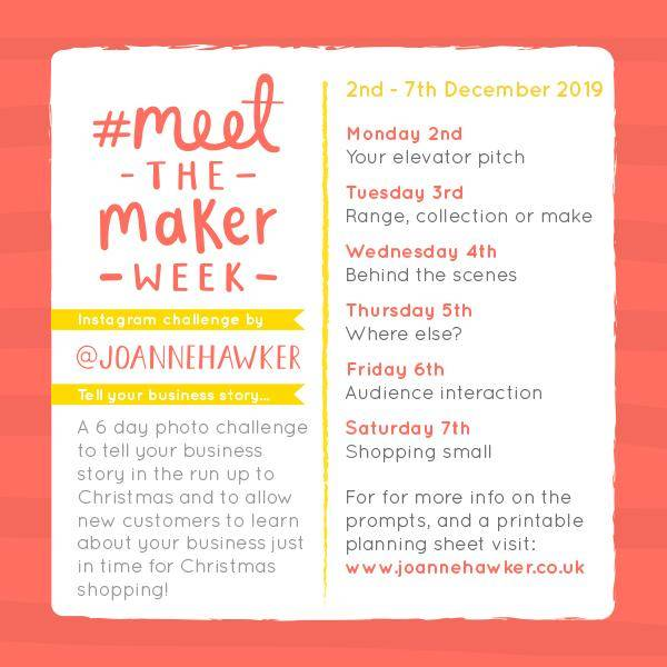 Joanne Hawker Meet The Maker Week Prompt List - Meet the Maker Week 2019 at www.elistonbutton.com - Eliston Button - A Treasure Trove of Creativity, Colour and Adventure.