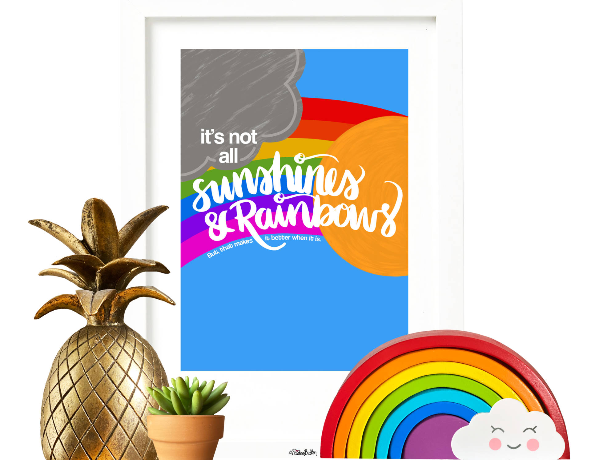 New Colourful & Fun Illustrated Quote Prints! at www.elistonbutton.com - Eliston Button - A Treasure Trove of Creativity, Colour and Adventure.